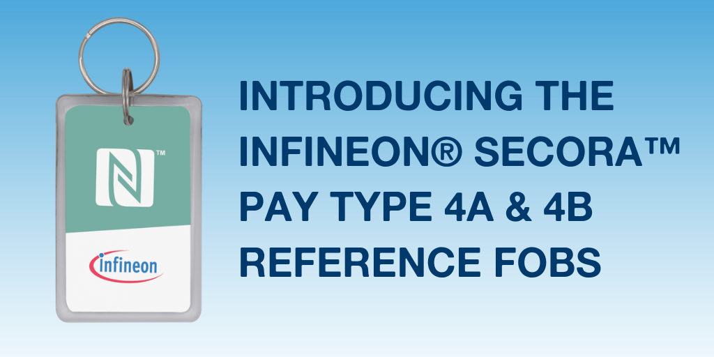 INTRODUCING THE INFINEON® SECORA™ PAY